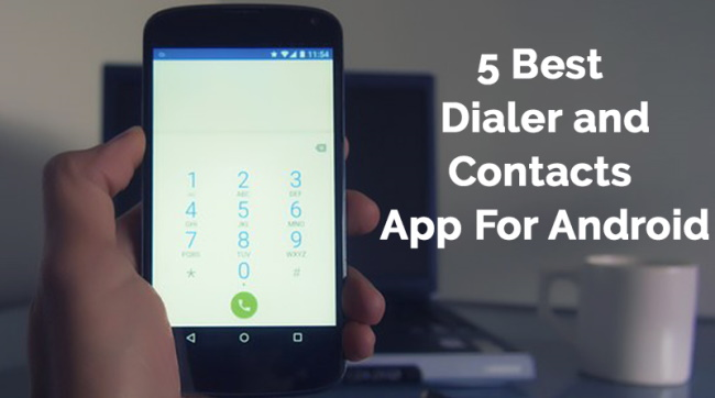 5 Great Dialler Apps for Android