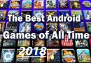 6 Best Premium Android Games of 2018