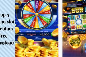 Top 5 casino slot machines free download