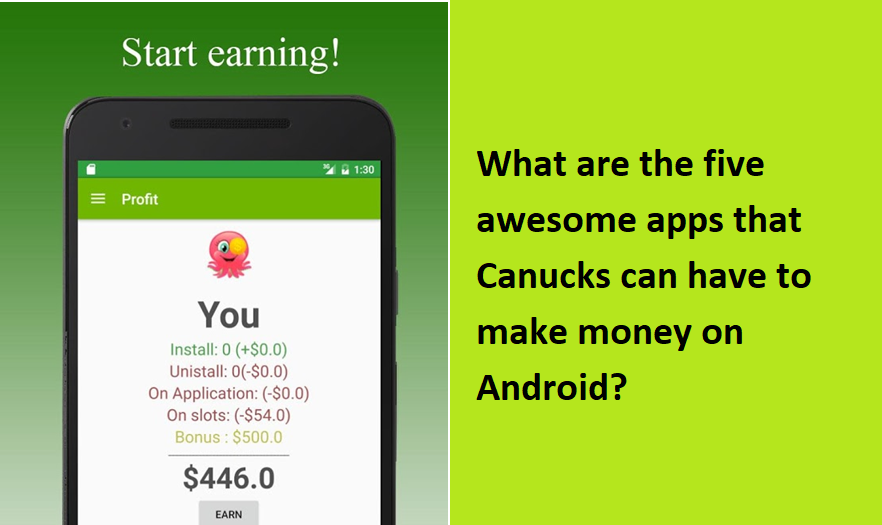 What are the five awesome apps that Canucks can have to make money on Android?