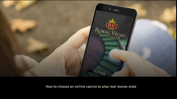 Real Money Slots- How to choose the best online casino