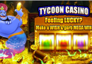 tycoon casino mega win
